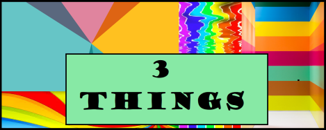 3 Things Colors